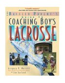 Baffled Parent's Guide to Coaching Boys' Lacrosse 2002 9780071385121 Front Cover