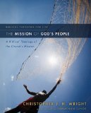 Mission of God's People A Biblical Theology of the Church's Mission 1st 2010 9780310291121 Front Cover