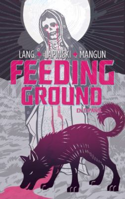 Feeding Ground 2011 9781936393121 Front Cover