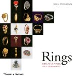 Rings Minature Monuments to Love, Power and Devotion 2014 9780500291122 Front Cover