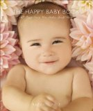 Happy Baby Book 50 Things Every New Mother Should Know 2009 9780740785122 Front Cover