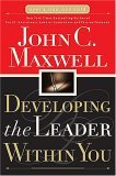 Developing the Leader Within You 1st 2005 9780785281122 Front Cover