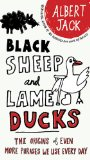 Black Sheep and Lame Ducks The Origins of Even More Phrases We Use Every Day 2010 9780399535123 Front Cover