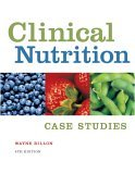 Clinical Nutrition Case Studies 4th 2005 Revised  9780534516123 Front Cover
