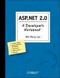 ASP.NET 2. 0 A Developer's Notebook 2005 9780596008123 Front Cover