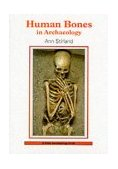Human Bones in Archaeology 2nd 2008 9780747804123 Front Cover