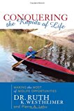 Conquering the Rapids of Life Making the Most of Midlife Opportunities 2003 9781589790124 Front Cover