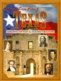 Celebrating Texas Honoring the Past, Building the Future