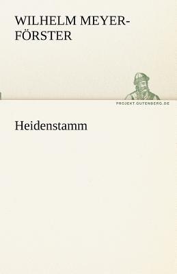 Heidenstamm 2011 9783842470125 Front Cover