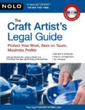 Craft Artist's Legal Guide Protect Your Work, Save on Taxes, Maximize Profits 2010 9781413312126 Front Cover