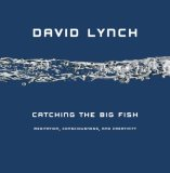 Catching the Big Fish Meditation, Consciousness, and Creativity 2007 9781585426126 Front Cover
