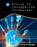 Ethics in Information Technology 4th 2011 9781111534127 Front Cover