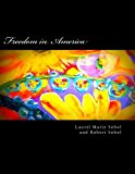 Freedom in America 2012 9781477535127 Front Cover