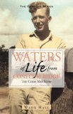 Waters of Life from the Conecuh Ridge The Clyde May Story 2003 9781603060127 Front Cover