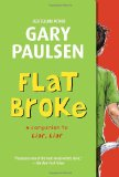 Flat Broke The Theory, Practice and Destructive Properties of Greed 2012 9780375866128 Front Cover