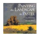 Painting the Landscape in Pastel 2000 9780823039128 Front Cover