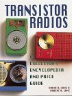 Transistor Radios A Collector's Encyclopedia and Price Guide 1994 9780870697128 Front Cover