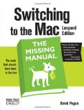 Switching to the Mac: the Missing Manual, Leopard Edition Leopard Edition 2008 9780596514129 Front Cover