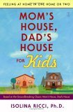 Mom's House, Dad's House for Kids Feeling at Home in One Home or Two 1st 2006 9780743277129 Front Cover