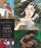 Classic Fairy Tales Candlewick Illustrated Classic 2009 9780763642129 Front Cover