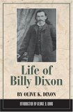 Life of Billy Dixon 2nd 2005 Reprint 9780938349129 Front Cover