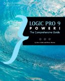 Logic Pro 9 Power! The Comprehensive Guide 2010 9781435456129 Front Cover