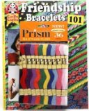 Friendship Bracelets 101 Fun to Make Fun to Wear Fun to Share 2001 9781574212129 Front Cover