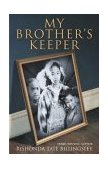 My Brother's Keeper 2003 9780743477130 Front Cover