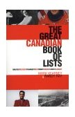 Great Canadian Book of Lists 1999 9780888822130 Front Cover