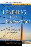 Leading for Innovation And Organizing for Results 2010 9781118009130 Front Cover