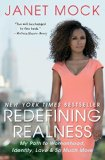 Redefining Realness My Path to Womanhood, Identity, Love and So Much More 2014 9781476709130 Front Cover