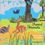 Forest Friends To the Rescue 2013 9781482355130 Front Cover