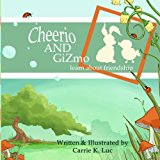 Cheerio and Gizmo : Learn about Friendship 2013 9781492354130 Front Cover