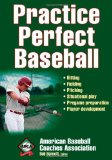 Practice Perfect Baseball 1st 2009 9780736087131 Front Cover
