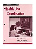 Multiskilling Health Unit Coordination for the Health Care Provider 1998 9780766802131 Front Cover
