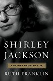 Shirley Jackson A Rather Haunted Life 2016 9780871403131 Front Cover