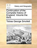 Continuation of the Complete History of England 2010 9781170651131 Front Cover