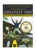Thoroughbred Racing's Greatest Day 20th 2003 9781589790131 Front Cover