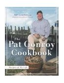 Pat Conroy Cookbook Recipes of My Life 2004 9780385514132 Front Cover