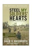 Steel My Soldiers' Hearts The Hopeless to Hardcore Transformation of U. S. Army, 4th Battalion, 39th Infantry, Vietnam 2003 9780743246132 Front Cover