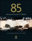 85 Inspirational Chefs 2010 9780956266132 Front Cover