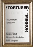 Torturer in the Mirror 2010 9781583229132 Front Cover
