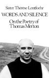 Words and Silence On the Poetry of Thomas Merton 1979 9780811207133 Front Cover