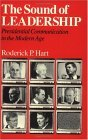 Sound of Leadership Presidential Communication in the Modern Age 1989 9780226318134 Front Cover