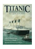 Titanic Destination Disaster 1996 9780393315134 Front Cover