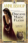 Dreams Made Flesh 2005 9780451460134 Front Cover