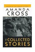 Collected Stories of Amanda Cross 1998 9780345421135 Front Cover