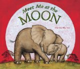 Meet Me at the Moon 2012 9780670013135 Front Cover