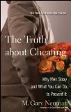 Truth about Cheating Why Men Stray and What You Can Do to Prevent It 2009 9780470502136 Front Cover