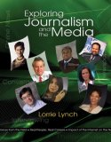 Exploring Journalism and the Media 2008 9780538446136 Front Cover